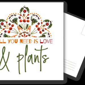 Postkarte: All You Need Is Love & Plants